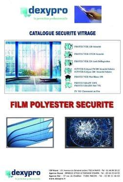 Catalogue des films de sécurité pour fenetre et vitrage Dexypro